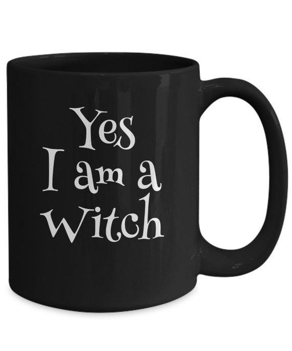 Halloween themed coffee mugs   yes i am a witch fandom coffee black mug tea cup  nerdy coffee mug