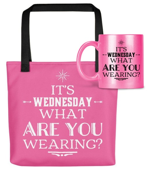 Pop Culture Tote bag and 11oz Pink Coffee Mug Gift Bundle - Its Wednesday What are you Wearing Hot Pink Mug and Handbag