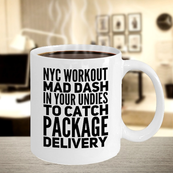 Nyc coffee mug nyc workout mad dash in your undies to catch delivery tea cup
