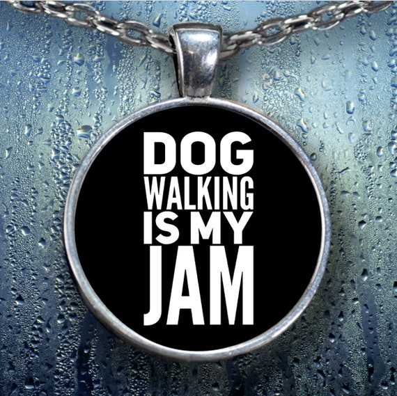 Dog walker necklace - dog walking is my jam round silver plated pendant