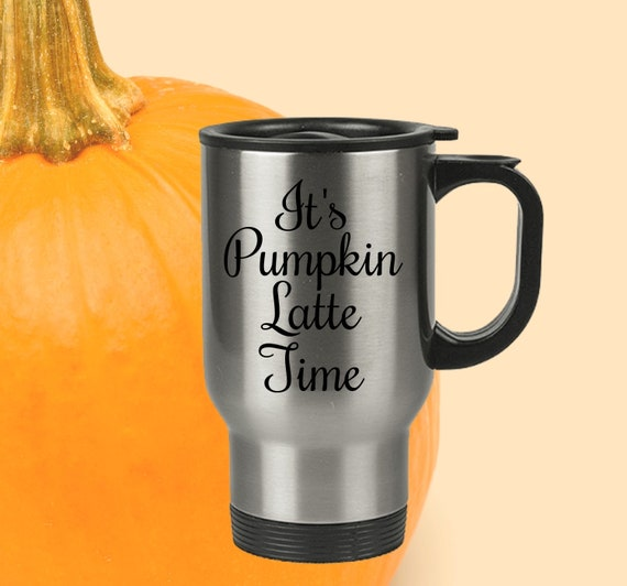It's pumpkin latte time travel mug - fall autumn season coffee tea cup