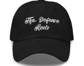 Lawyer Gift- The Defense Rests Embroidered Hat - Attorney Birthday - Retirement Present - Law Graduate