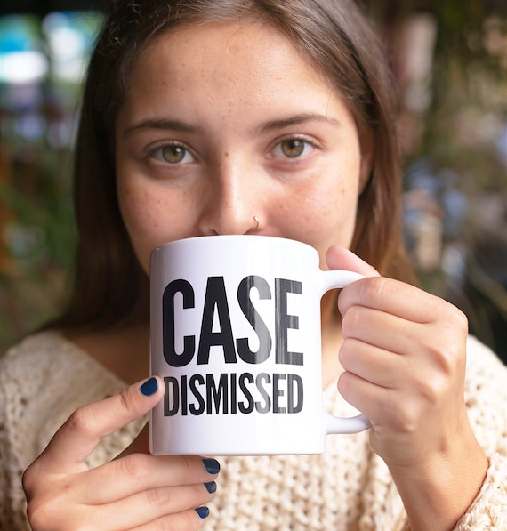 Gifts for judges - case dismissed legal mug - funny coffee cup for justice