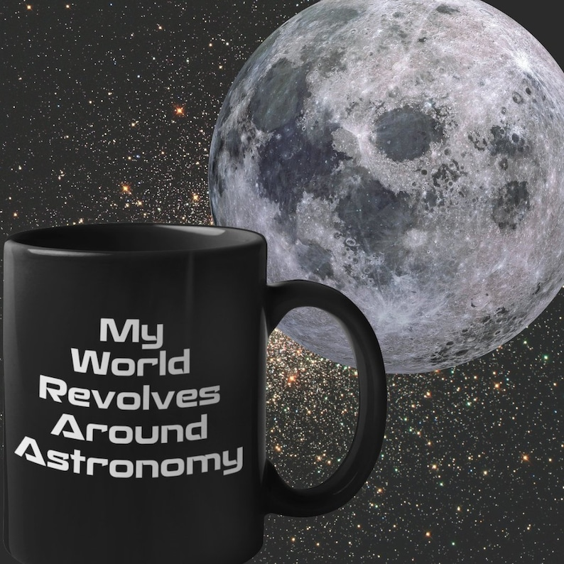 Gifts For Astronomy Lovers My World Revolves Around Etsy