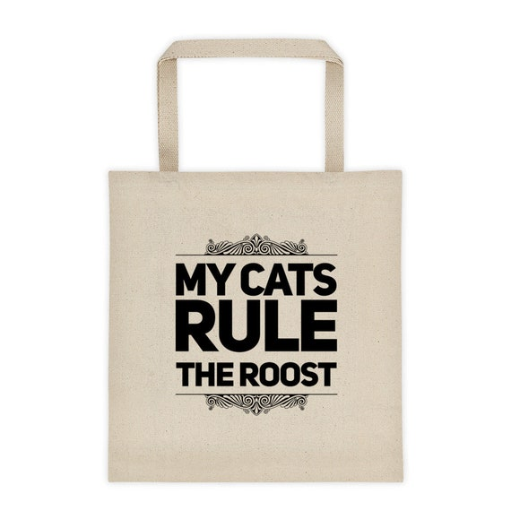 Canvas Tote for owner of multiple kitties  My Cats Rule the Roost  Grocery Bag