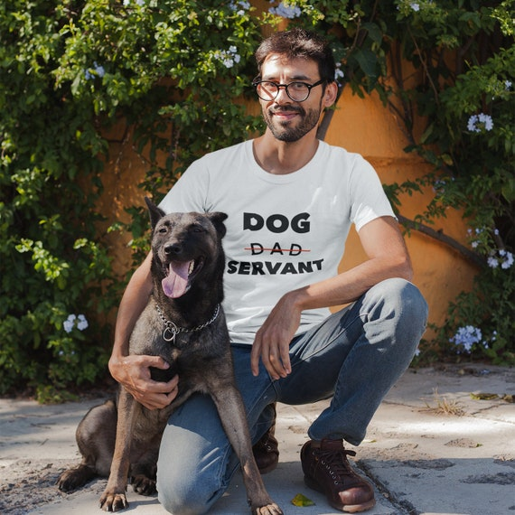 New Dog owner Dog dad servant short sleeve Unisex T-Shirt for puppy lovers