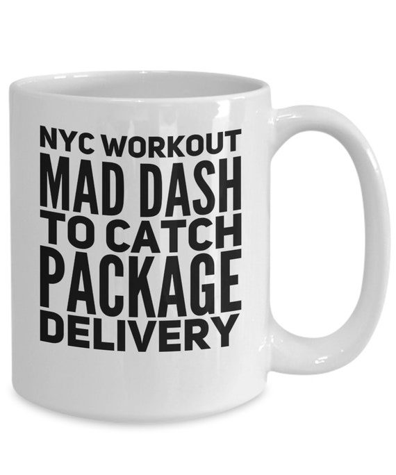 New york city mug - nyc workout mad dash to catch package delivery - gift for new yorker