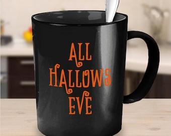 Halloween coffee mug - all hallows eve gift - housewarming present