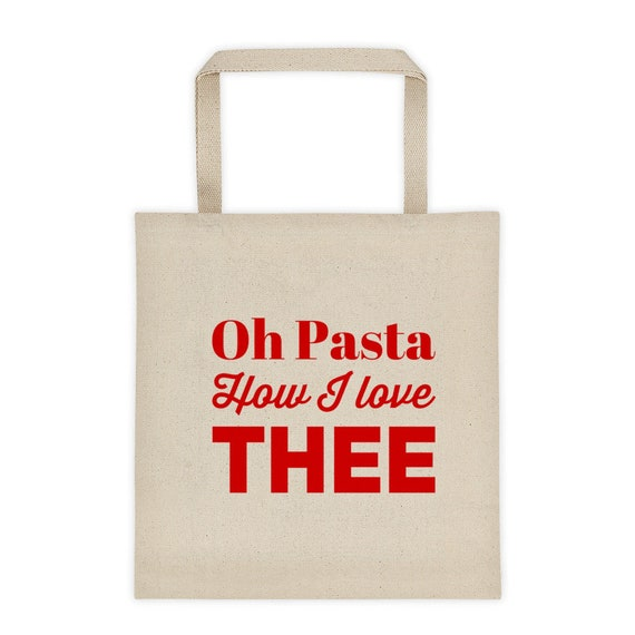 Food Lovers  Oh Pasta How I love Thee  Canvas Tote bag