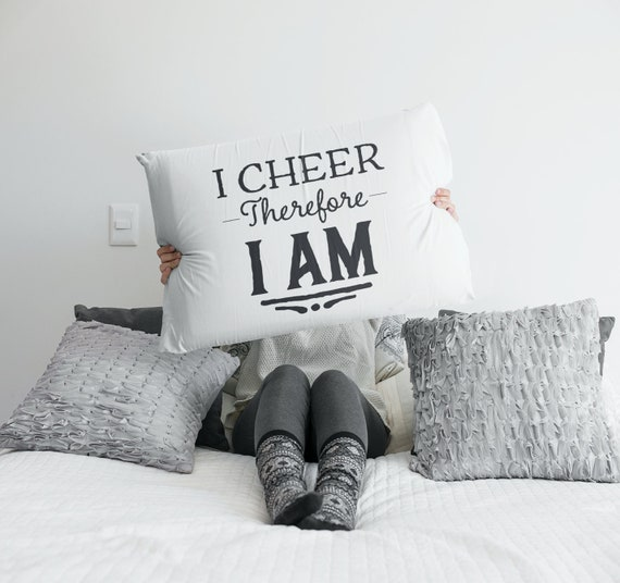 Cheerleading gift ideas  i cheer therefore i am  cool pillowcase  For Cheer Captain