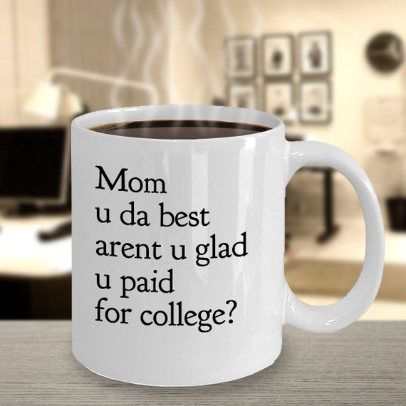 Mothers day gift idea  mom u da best  funny coffee mug tea cup