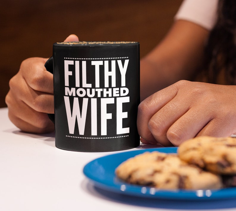 Filthy Mouthed Wife Coffee Mug Tea Cup  Pop Culture  Persist image 0