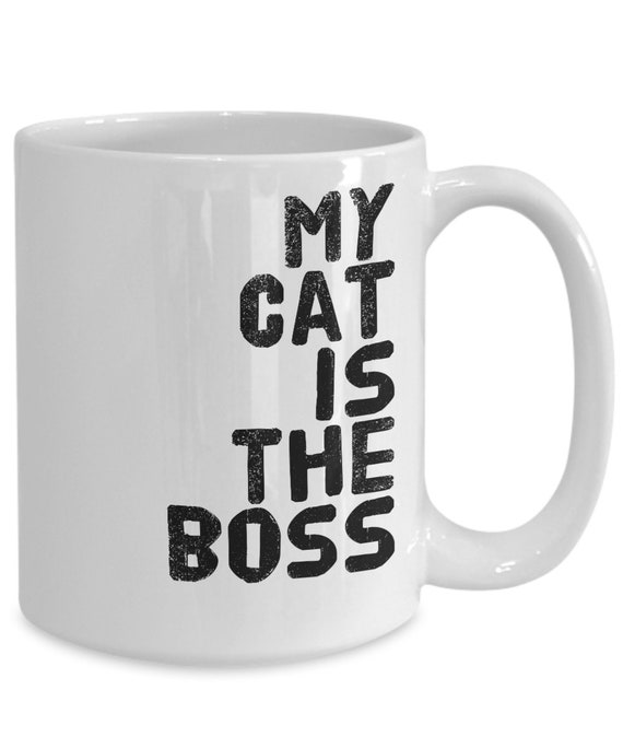 Cat owner mug My Cat is the Boss coffee tea cup for cat mom dad gift