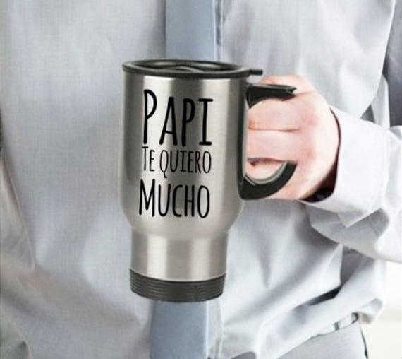 Regalo para papa papi te quiero mucho coffee travel mug taza de cafe cumpleaños