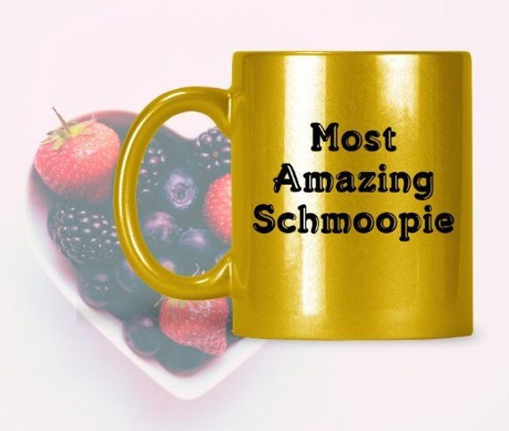 Most amazing schmoopie sparkly coffee mug tea cup for boyfriend girlfriend husband wife