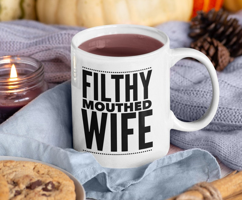 Filthy Mouthed Wife Coffee Mug  Tea Cup  Resist Persist image 0