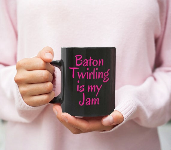 Baton twirler gift - baton twirling is my jam coffee mug - majorette tea cup