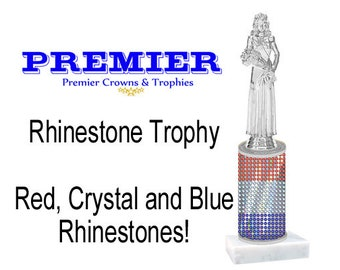 Rhinestone Trophy!  Red, Crystal and Blue rhinestone column with figure.  Numerous trophy heights available!