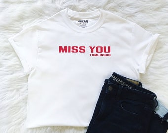 fb03bfba3a Miss You Shirt    Louis Tomlinson