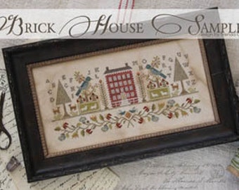 With Thy Needle & Thread Brick House Sampler