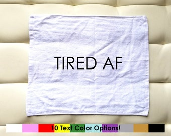 Tired AF | Sweat Towel | White | Gym Towel | Exercise Towel | Fitness Towel | Workout Towel