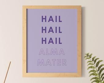Hail Hail Hail: K-State Alma Mater Digital Print
