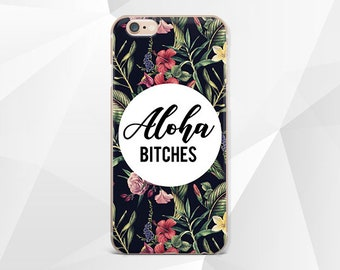 b6c4500f153f8 Aloha Bitches Phone iPhone Case Case iPhone 7 Case iphone 7 plus case  iPhone Case iphone 7 Samsung S9 case Aloha Bitches Samsung S9+ case