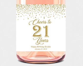 Any Age Custom Birthday Mini Champagne Bottle Labels Cheers To 21 Years Twenty One Finally Legal Gold Confetti 21st Wine Favors