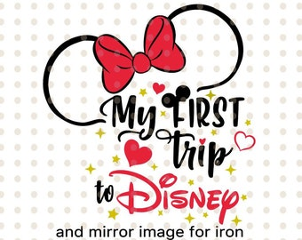 e03588f9 My first trip to Disney, SVG file, Disney Minnie mouse Disneyland DisneyDay  SVG t-shirts Disney SVG format outline silhouette Cricut