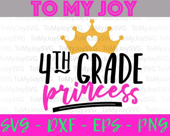 Fourth Grade Princess Svg 4th Grade Crown First Day Of Etsy