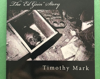 The Ed Gein Story By Timothy Mark