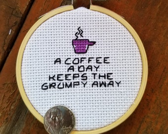 A coffee a day motivational cross stitch