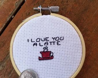 I love you a latte cross stitch