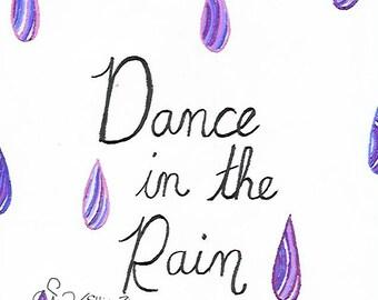 "Hand drawn ""Dance in the rain"" Purple printable"