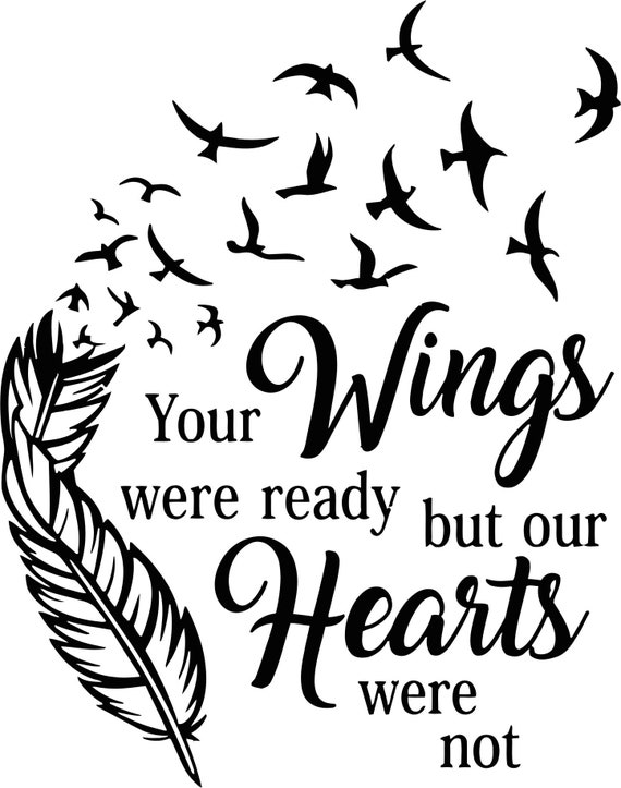 Download Your Wings were ready but our Hearts were not SVG | Etsy