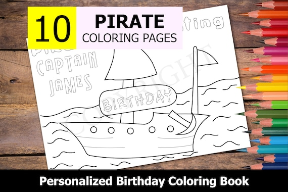 10 Personalized Pirate Themed Coloring Book for Birthday Party Favors, Happy Birthday Coloring Book for Kids with Name - PDF Download
