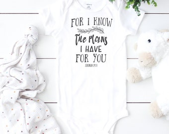 b4e6e85489886 For I know the Plans Christian baby Onesie©, Baby Shower Gift, Baby  Bodysuit, Baby girl Onesie©, Cute Onesie©, Coming Home outfit, AA074