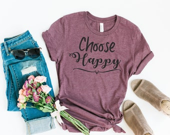 Choose Happy Ladies t-shirt  Unisex Heather Maroon Crew Neck t-shirt Happy t shirt  choose joy tee  happy tee  graphic tee  boho