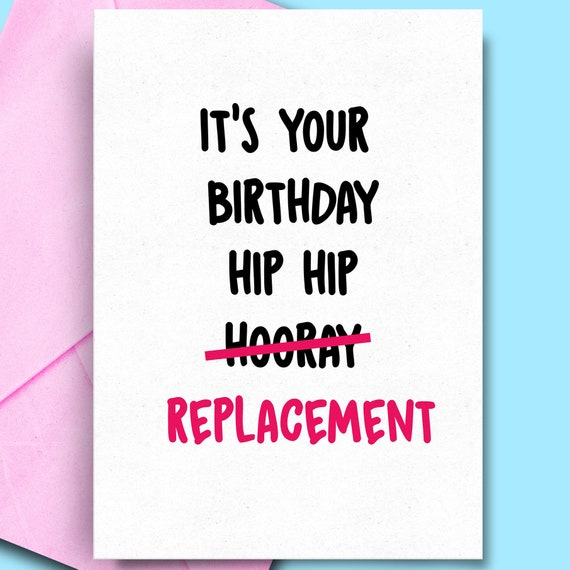 Hip Hip Replacement Humour Birthday Card For Husband Etsy