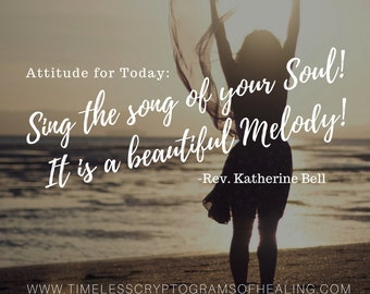 Sing the song of your Soul!