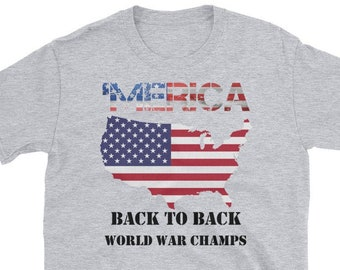 1bcc69ae Merica Back to Back World War Champs Shirt, 4th Of July Tee, Funny Patriotic  T-Shirt, Patriotic T-Shirt 1776, America Tee