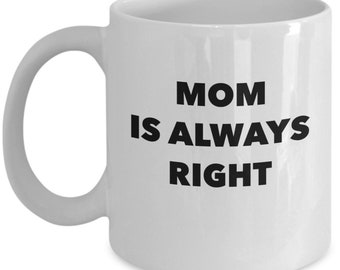 Mothers day gift - Funny mug - Gift for mom