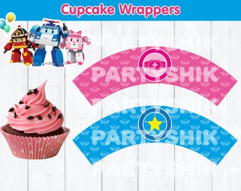 Robocar Poli Cupcakes Wrappers, Birthday Party Decoration INSTANT DOWNLOAD, Digital Party Printable