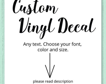 Custom Vinyl Decal, Custom Sticker, Laptop Decal, Custom Wall Decal, Personalised Vinyl Stickers, Personalized Wedding Decal, Car Decal