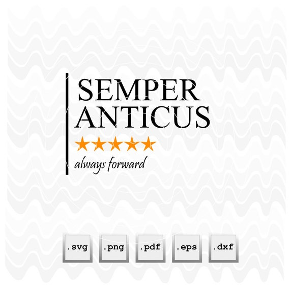 Always Forward Semper Anticus Latein Englisch Zitat Satz Vektordateien Herunterladen
