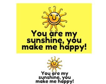 4 x 6, 5 x 7, You are my sunshine, you make me happy, small print, desk decor