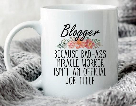 Blogger Mug Blogger Gift Blogging Gifts Blogger Gift Idea