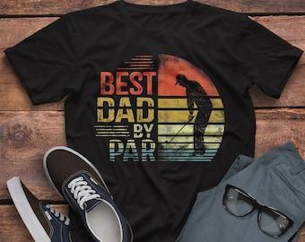 86d0259b7 Best Dad By Par Shirt / Fathers Day Shirts / Golfing Shirt / Gift for Dad /  Golf Dad T-shirt / Funny Golfing Shirt / Golfer TShirt