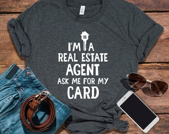 85766e9ea3bf Real Estate Agent Ask Me For My Card / Shirt / Tank Top / Hoodie / Real  Estate Agent / Real Estate Agent Shirt / Real Estate Agent Gift