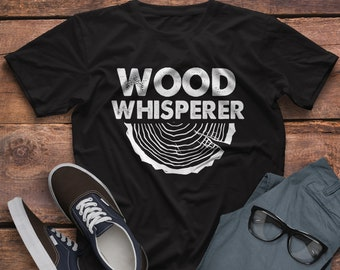 Wood Whisperer - Funny Woodworkers Carpentry T-Shirt - Funny Carpenter Gift  T Shirt - Funny Woodworking T-Shirt 1e72497d76b3
